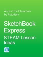 SketchBook Express STEAM Lesson Ideas