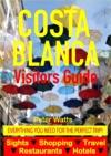 Costa Blanca Spain Visitors Guide - Sightseeing Hotel Restaurant Travel  Shopping Highlights Including Alicante  Benidorm