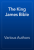 Unknown - The King James Bible, Complete  artwork