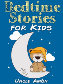 Bedtime Stories for Kids - Uncle Amon book summary