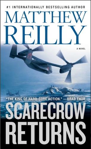 Matthew Reilly - Scarecrow Returns