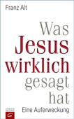 Was Jesus wirklich gesagt hat