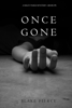 Blake Pierce - Once Gone (a Riley Paige Mystery—Book 1)  artwork