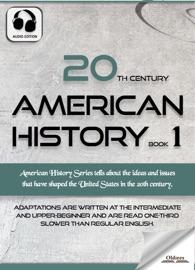 20th Century American History Book 1