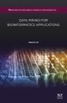 Data Mining For Bioinformatics Applications Enhanced Edition
