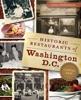 Historic Restaurants Of Washington, D.C.