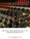 Music Technology In Performance