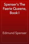 Spenser's The Faerie Queene, Book I