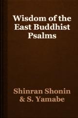 Wisdom of the East Buddhist Psalms