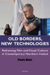 Old Borders New Technologies