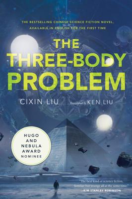 The Three-Body Problem - Cixin Liu & Ken Liu book