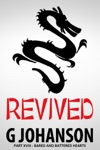 Revived Part XVIII - Bared And Battered Hearts