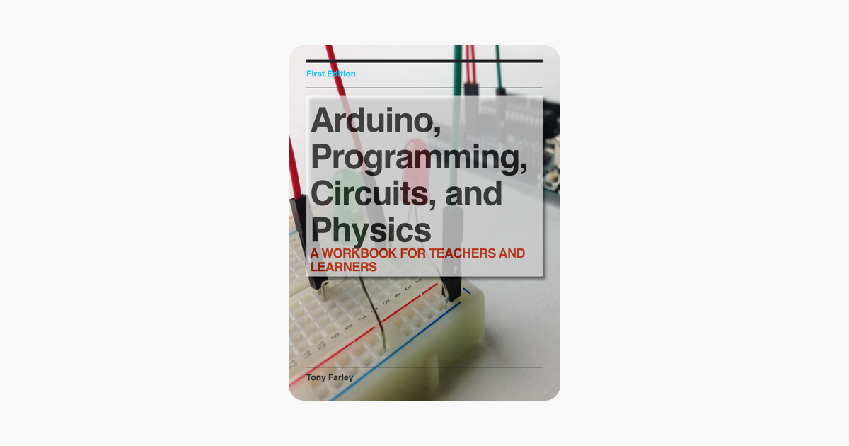 ‎Arduino, Programming, Circuits, and Physics