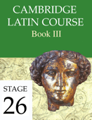 Cambridge Latin Course Book III Stage 26