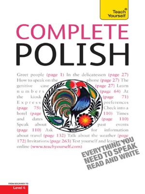Complete Polish Beginner to Intermediate Course - Joanna Michalak-Gray & Nigel Gotteri book