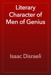 Literary Character Of Men Of Genius