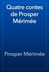 Quatre Contes De Prosper Mrime