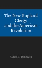 The New England Clergy And The American Revolution