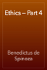 Benedictus de Spinoza - Ethics — Part 4 artwork