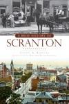 A Brief History Of Scranton Pennsylvania