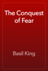 Basil King - The Conquest of Fear artwork