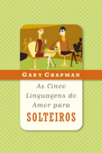 As cinco linguagens do amor para solteiros Book Cover