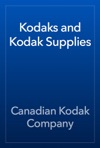 Kodaks And Kodak Supplies