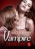 Vampire Brothers – Part 1
