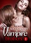 Vampire Brothers  Part 1