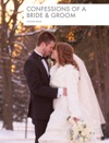 Confessions Of A Bride  Groom