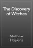 Matthew Hopkins - The Discovery of Witches artwork