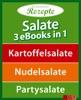 Salate - 3 eBooks in 1
