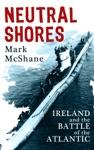 Neutral Shores Ireland  Battle Of The Atlantic
