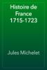 Jules Michelet - Histoire de France 1715-1723 artwork