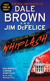 Whiplash: A Dreamland Thriller PDF Download