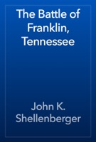 The Battle of Franklin, Tennessee