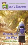 Women Of The Way Embracing The Camino