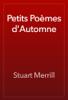 Stuart Merrill - Petits Poèmes d'Automne artwork