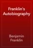 Benjamin Franklin - Franklin's Autobiography artwork