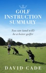 Golf Instruction Summary