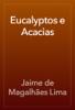 Jaime de Magalhães Lima - Eucalyptos e Acacias grafismos