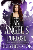 An Angel's Purpose