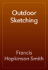 Francis Hopkinson Smith - Outdoor Sketching artwork