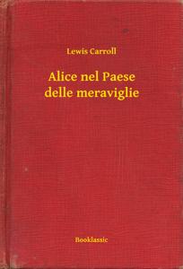 Alice nel Paese delle meraviglie Libro Cover
