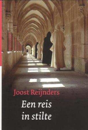 Een reis in stilte / druk 4 - Joost Reijnders
