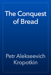 The Conquest of Bread Book Review