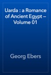 Uarda  A Romance Of Ancient Egypt  Volume 01