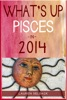 What's Up Pisces In 2014