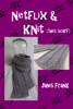 Janis Frank - Netflix and Knit: this Scarf ilustraciГіn