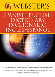 Webster's Spanish-English Dictionary/Diccionario Ingles-Espanol